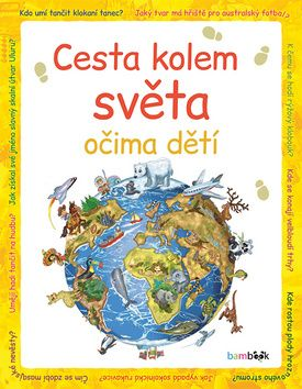 Malvina Miklós: Cesta kolem světa očima dětí cena od 210 Kč