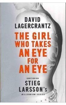 David Lagerkrantx: The girl who takes an eye for an eye cena od 315 Kč