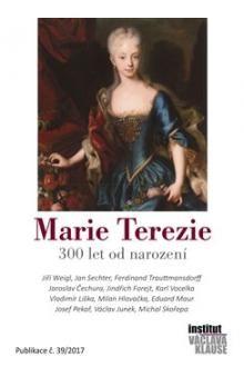 Marek Loužek: Marie Terezie - 300 let od narození cena od 110 Kč