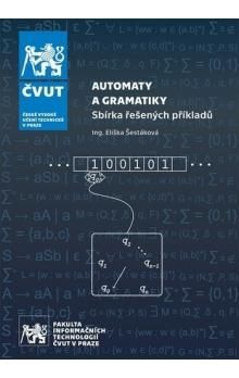Eliška Šestáková: Automaty a gramatiky cena od 223 Kč