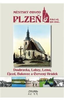 Jan Hajšman: Městský obvod Plzeň 4 cena od 269 Kč