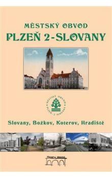 Tomáš Bernhardt: Městský obvod Plzeň 2 cena od 269 Kč