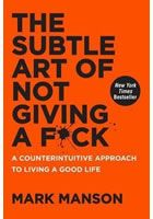 Mark Manson: The Subtle Art of Not Giving a F*ck cena od 279 Kč