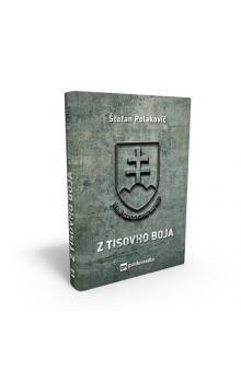 Štefan Polakovič: Z Tisovho boja cena od 395 Kč