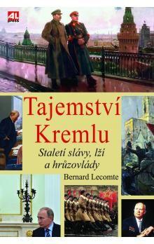 Bernard Lecomte: Tajemství Kremlu cena od 229 Kč