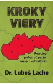 Luboš Lacho: Kroky viery cena od 0 Kč