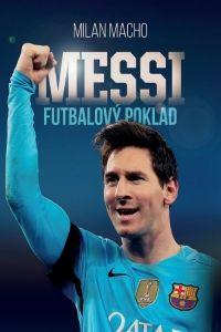 Milan Macho: Messi - Futbalový poklad cena od 276 Kč