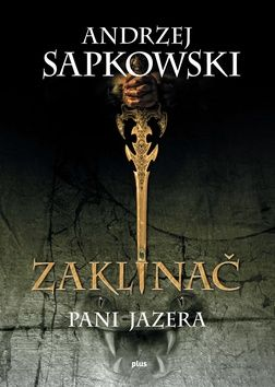 Andrzej Sapkowski: Pani Jazera cena od 259 Kč