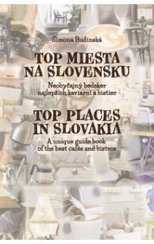 Simona Budinská: Top miesta na Slovensku cena od 394 Kč