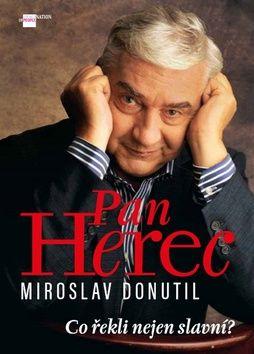 Petr Čermák: Pan Herec Miroslav Donutil cena od 188 Kč