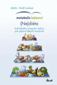 Wolf Funfack: Metabolic Balance®: (Ne)diéta cena od 268 Kč
