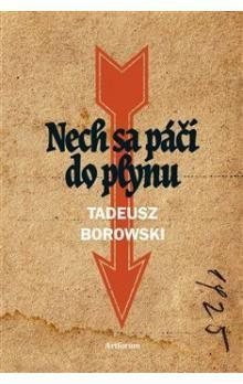 Tadeusz Borowski: Nech sa páči do plynu cena od 189 Kč