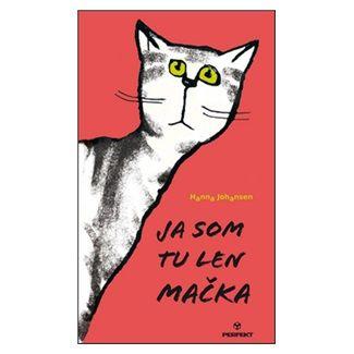 Hanna Johansen: Ja som tu len mačka cena od 112 Kč