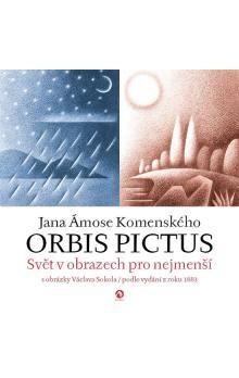 Jan Amos Komenský: Výbor z Komenského Orbis Pictus cena od 165 Kč