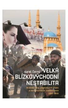 Karel Černý: Velká blízkovýchodní nestabilita cena od 384 Kč