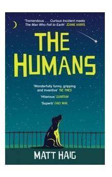 Matt Haig: The Humans cena od 203 Kč