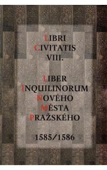 Jaroslava Mendelová: Libri Civitatis VIII. cena od 287 Kč