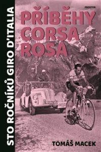 Tomáš Macek: Příběhy Corsa rosa cena od 359 Kč