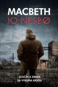Jo Nesbø: Macbeth cena od 269 Kč