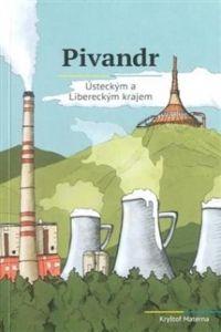 Kryštof Materna: Pivandr Ústeckým a Libereckým krajem cena od 0 Kč