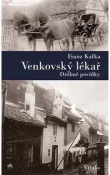 Franz Kafka: Venkovský lékař cena od 200 Kč