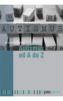 Veronika Šporclová: Autismus od A do Z cena od 265 Kč