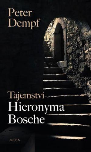 Peter Dempf: Tajemství Hieronyma Bosche cena od 199 Kč