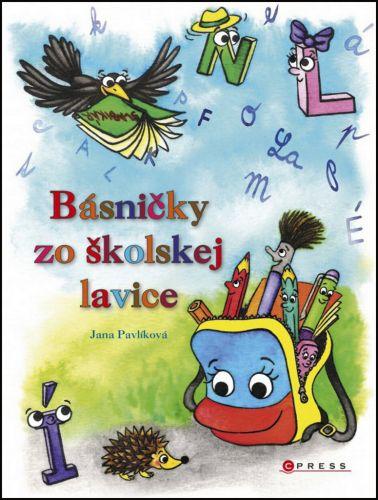 Jana Pavlíková: Básničky zo školskej lavice cena od 220 Kč
