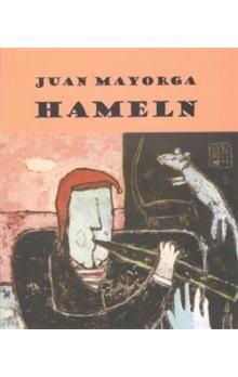 Juan Mayorga: Hameln cena od 64 Kč