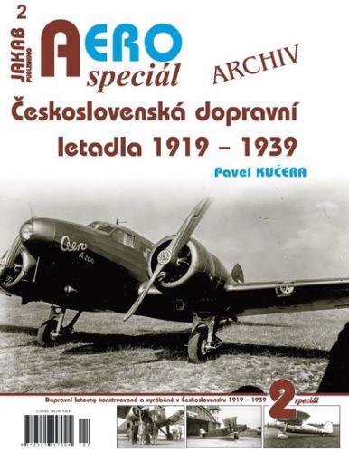 Pavel Kučera: AEROspeciál 1 - Československá dopravní letadla 1919-1939 cena od 119 Kč