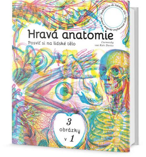 Carnovsky, Kate Davies: Hravá anatomie - Posviť si na lidské tělo cena od 389 Kč