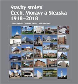 Stavby století Čech, Moravy a Slezska 1918 – 2018 cena od 479 Kč