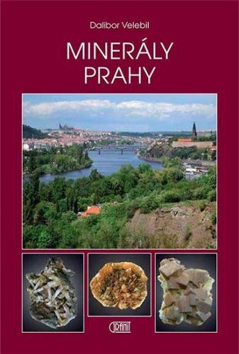 Dalibor Velebil: Minerály Prahy cena od 262 Kč