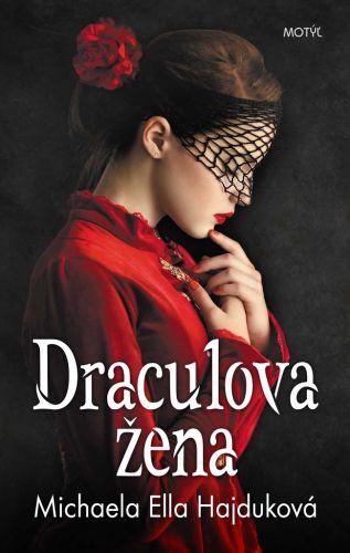 Michaela Ella Hajduková: Draculova žena cena od 213 Kč