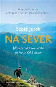 Scott Jurek: Na sever cena od 265 Kč