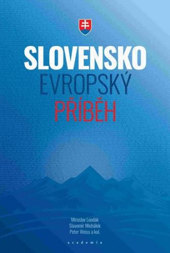 Slovensko evropský příběh cena od 402 Kč