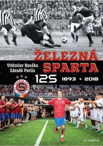 Vítězslav Houška, Zdeněk Pavlis: Železná Sparta 125 cena od 379 Kč