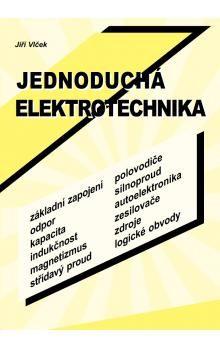 Jiří Vlček: Jednoduchá elektronika cena od 44 Kč