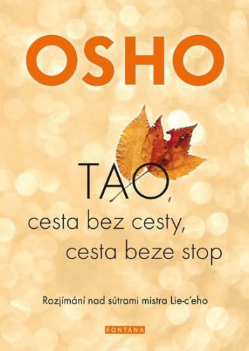 Osho: TAO, cesta bez cesty, cesta beze stop cena od 278 Kč