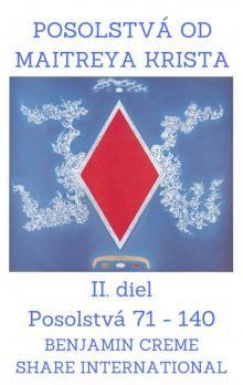 Benjamin Creme: Posolstvá od Maitreya Krista - II. diel cena od 133 Kč