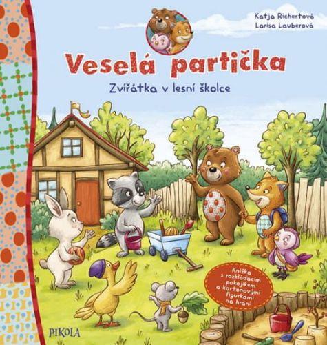 Katja Richert: Veselá partička: Zvířátka v lesní školce cena od 127 Kč