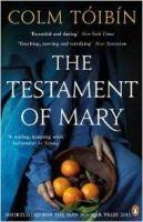 Colm Tóibín: The Testament of Mary cena od 147 Kč