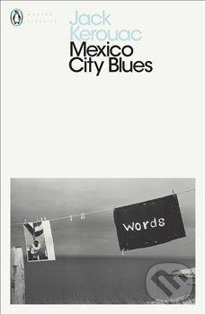 Jack Kerouac: Mexico City Blues cena od 198 Kč