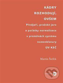 Martin Štefek: Kádry rozhodují, ovšem cena od 183 Kč
