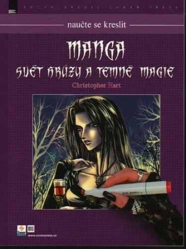Christopher Hart: Naučte se kreslit Manga - Svět hrůzy a temné magie cena od 204 Kč