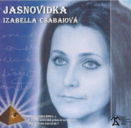 Izabella Csabaiová: Jasnovidka cena od 189 Kč