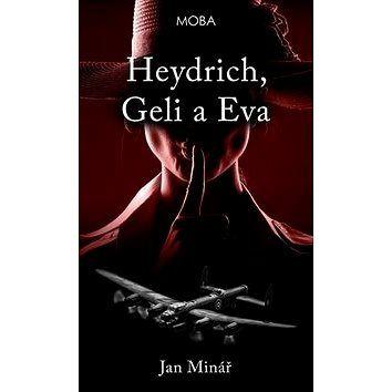 MOBA Heydrich, Geli a Eva cena od 99 Kč