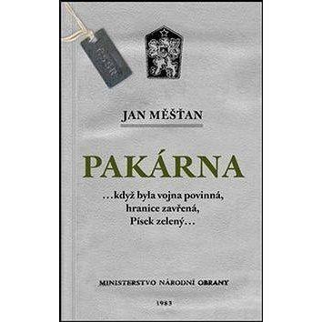 J&M Pakárna: ...když byla vojna povinná, hranice zavřená, Písek zelený... cena od 170 Kč