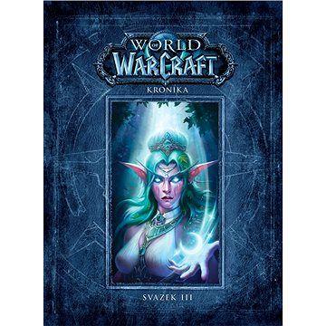 Crew World of WarCraft Kronika: Svazek III