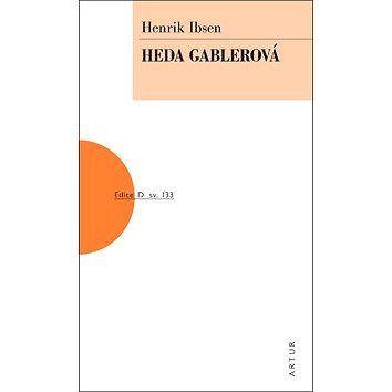 ARTUR Heda Gablerová: svazek 133 cena od 171 Kč